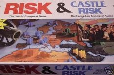 Risk and Castle Risk I got it in England I don't remember how much. Mom brought it up to me.
