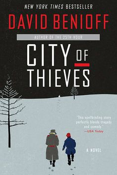 City of Thieves by David Benioff | 43 Life-Changing Books You Need To Read