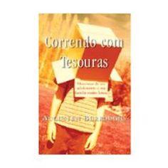 Livro – Correndo com tesouras - http://batecabeca.com.br/livro-correndo-com-tesouras-americanas.html