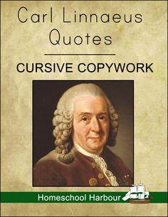 Carl Linnaeus Quotes Cursive Copywork Notebook - Homeschool Harbour   Botanists   CurrClick