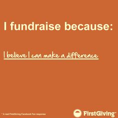 I fundraise because I want to raise awareness Fundraising Events, Fundraising Ideas, Nonprofit Fundraising, Fundraisers, Fundraiser Party, Grant Writing, Relay For Life, Career Quotes, Motivational Phrases