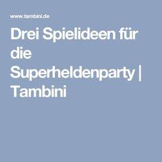 Drei Spielideen für die Superheldenparty | Tambini Happy Birthday, Birthday Ideas, Superhero, Kids, Dennis, Batman, Events, Birthday Celebrations, Food Game
