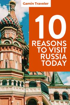 Travel Russia is an amazing experience! 10 Reasons Why You Should Visiting Russia via @gamintraveler