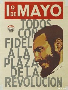 One of the first posters I became fascinated with back in high school.  Fidel is an imposing figure - both in real life and in this poster.