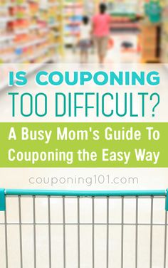 A Busy Moms Guide to Couponing the Easy Way! Is couponing too difficult? It doesn't have to be! Check out these tips for saving money without spending tons of time!
