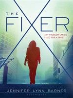 """Read """"The Fixer"""" by Jennifer Lynn Barnes available from Rakuten Kobo. Tess Kendrick, teen fixer extraordinaire, makes her debut in a pulse-pounding thriller about a deadly conspiracy at the . Ya Books, Good Books, Books To Read, Amazing Books, High School, Middle School, New Teen, Young Adult Fiction, Books For Teens"""