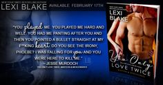 """This Series is a Must Read by my Girl crush, Lexi Blake's Masters and Mercenaries, it is my favorite series, I highly recommend you read it! Her new book """"You Only Love Twice"""" Book 8 in her """"Masters and Mercenaries Series"""" is out now, get to clicking and download your copy, you won't regret buying it!   Amazon:  http://amzn.to/1pGSPGO  iTunes:  https://itunes.apple.com/us/book/you-only-love-twice-masters/id904287340?mt=11&uo=4&at=1l3vpvA  Barnes & Noble:  http://www.barnesandnoble.com/w/you-only-love-twice-masters-and-mercenaries-book-8-lexi-blake/1121142723?ean=2940150213234   Google:  https://play.google.com/store/books/details/Lexi_Blake_You_Only_Love_Twice?id=fZRABAAAQBAJ  Kobo:  http://store.kobobooks.com/en-US/ebook/you-only-love-twice-masters-and-mercenaries-book-8  All Romance eBooks:  https://www.allromanceebooks.com/product-youonlylovetwice-1733845-147.html"""