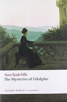 The Mysteries of Udolpho (Oxford World's Classics) by Ann Radcliffe http://www.amazon.com/dp/0199537410/ref=cm_sw_r_pi_dp_qUvVwb1GGC14C