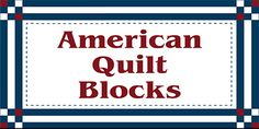 Olde America Antiques | Quilt Blocks | National Parks - saw these preprinted blocks at the national parks we visited.
