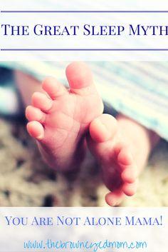 The Great Sleep Myth. How I learned the hard way not all babies sleep well!