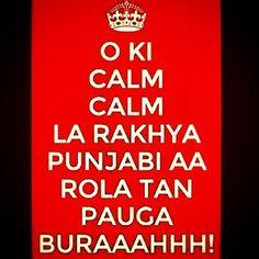Oye Punjabi If you know punjabi, you wil get this.