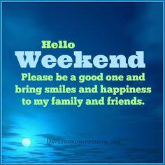 Hello+Weekend.jpg (664×664)