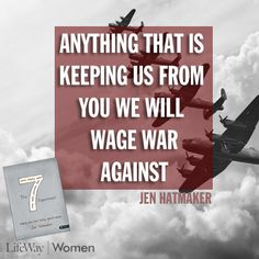 """The 7 Experiment by Jen Hatmaker: """"anything that is keeping us from You. . ."""""""