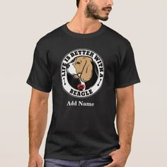 Life Is Better With A Beagle Personalized T-Shirt  $26.30  by LifeWithDogs  - cyo diy customize personalize unique