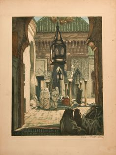 """A Courtyard, Fez"" 1900, by Alméry Lobel-Riche, (1880-1950). Click on image. (http://www.victorarwas.com)"