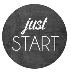 Quoted, Quoted: Just START.