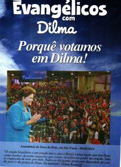 BLOG DO IRINEU MESSIAS: EVANGÉLICOS COM DILMA!