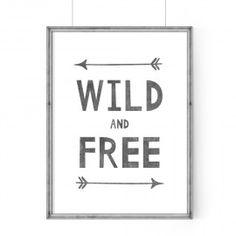 WILD AND FREE-PLAKAT POKÓJ DZIECIĘCY A3