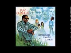 Ray Charles - A Message From The People [Full Album] - YouTube