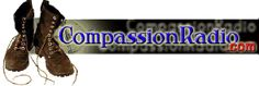 """Compassion Radio travels the world supporting the """"least of these"""", and bringing these opportunities to the rest of us.  2 Corinthians 9:6 """"Remember this: Whoever sows sparingly will also reap sparingly, and whoever sows generously will also reap generously."""""""