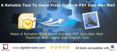 Digital Tweaks tool to convert PST to Mac Mail