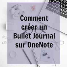Créer un Bullet Journal sur OneNote Bullet Journal Onenote, Bullet Journal Organisation, Planner Organisation, Bullet Journal For Beginners, Bullet Journal How To Start A, Bullet Journals, Filofax, Bujo, Weekly Log