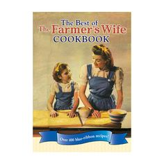 Voyageur Press Best of The Farmers Wife Cookbook 149996