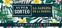 Otro romance màs: La Alegría de la Huerta tiene sus ¡¡¡¡¡9 ganadoras...