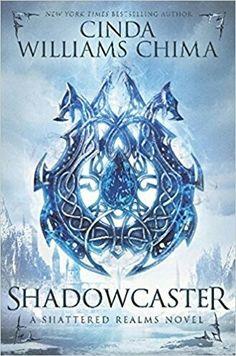 """Platz 6 der NYT Bestsellers YA vom 23.4.17: Cindy Williams Chima: """"Shadowcaster (Shattered Realms 2)"""" (neu auf der Liste)"""