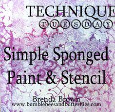 Bumblebees and Butterflies: Technique Tuesday - Sponged stenciling - DecoArt media Sponge Painting, Stencil Painting, Mixed Media Techniques, Art Techniques, Gelli Printing, Fluid Acrylics, Card Making Techniques, Medium Art, Art Tutorials