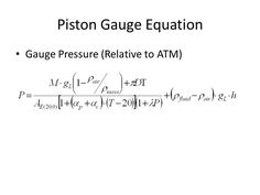 Equation for Gauge Pressure. Expaned from P=F/A.
