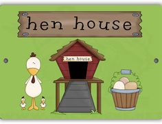 Hen House Sign - Louise's Country Closet Hen House, Aluminum Signs, Home Signs, Country, Closet, Character, Chicken Pen, Armoire, Rural Area