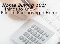 Home Buying 101: Things to Know Prior to Purchasing a Home| Owning the Fence from ERA Real Estate (http://www.owningthefence.com/home-buying-101-things-to-know-prior-to-purchasing-a-home/#.U3ZAyIFdXms)