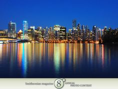 "Photo of the Day - January 21, 2012: ""Vancouver skyline at night."" Taken by Cheryl Hill (Milwaukie, OR). Photographed July 2010, Vancouver, BC, Canada."