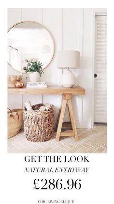 Get the Look: Natural Entryway – Chic Living Clique