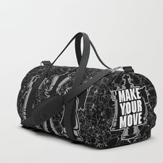 Buy Make Your Move Chess Duffle Bag by grandeduc. Worldwide shipping available at Society6.com. Just one of millions of high quality products available.
