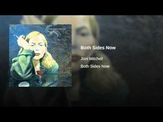 """Joni Mitchell - 'Both Sides Now' ... she sings her gorgeous, touching title-song cover of the Judy Collins song from Joni's jazz-inflected 2000 masterpiece album """"Both Sides Now."""" - YouTube"""