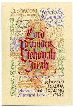 Lord Provider Jehovah Jirah ~ Names of God ~ Holly Monroe calligraphy