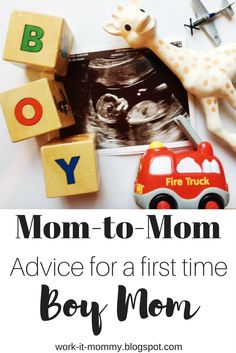 Advice for a first time BOY mom