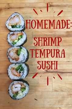 Who doesn't love sushi? I tried it and instantly fell in love! If you're new to the sushi world, shrimp tempura is a great way to dip your toe into this delicious pool! Shrimp Tempura Sushi, Shrimp Sushi Rolls, Oshi Sushi, Sushi Roll Recipes, Cooked Sushi Recipes, Cooked Sushi Rolls, Homemade Sushi Rolls, Diy Sushi, Onigirazu
