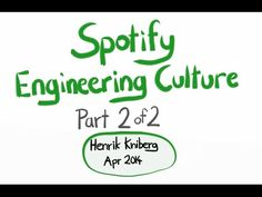 Spotify Engineering Culture part 2 (Agile Enterprise Transition with Scrum and Kanban) - YouTube