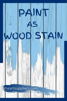 Paint as wood stains   Paint on wood diy  Wood painting techniques  Wood painting  Painting wood Wood Painting Techniques, Oil Painting For Beginners, Types Of Painting, Diy Painting, Painting On Wood, Paint Brush Sizes, Art Inspiration Drawing, Paint Drying, Paint Cans