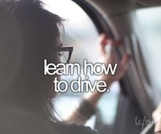 Done -- learn how to drive