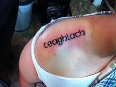Teaghlach, Irish for, Family