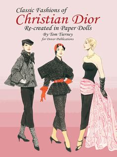 """25 ensembles by the innovative style setter who created the """"New Look,"""" which made him the undisputed fashion leader of the post-World War II era. 2 dolls."""
