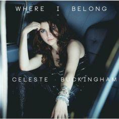 Celeste Buckingham - Where I Belong 320kbps CBR MP3 [P2PDL Exclusive] at P2PDL.com