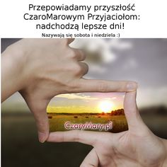 Znamy przyszłość! :)