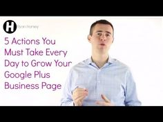 5 Actions You Must Take Every Day to Grow Your #GooglePlus Business Page