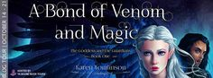 A Bond of Venom and Magic by Karen Tomlinson   #Review + #Giveaway - Whatever You Can Still Betray  #books #youngadult #fantasy #fiction #giveaway