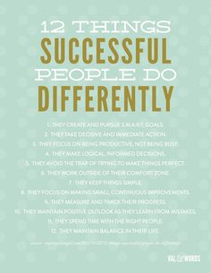 12 Things Successful People Do Differently - okay, there's a lot I need to work on... :)